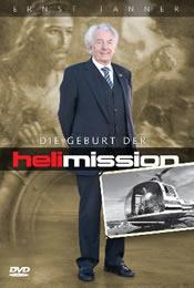 Ernst Tanner, Biografie Helimission